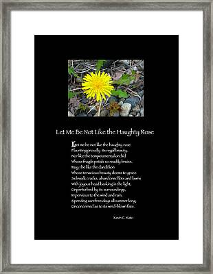 Poster Poem - Let Me Be Not Like The Haughty Rose Framed Print by Poetic Expressions