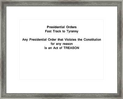 Presidential Orders 1 Framed Print by Bruce Iorio