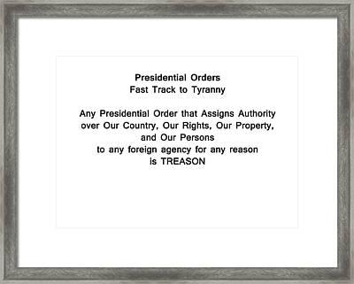 Presidential Orders 2 Framed Print by Bruce Iorio