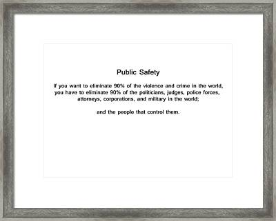 Public Safety Framed Print by Bruce Iorio