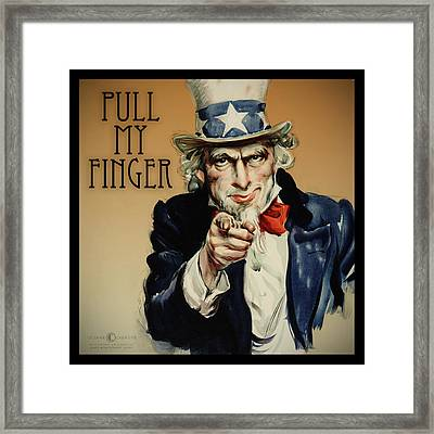Pull My Finger Poster Framed Print by Tim Nyberg