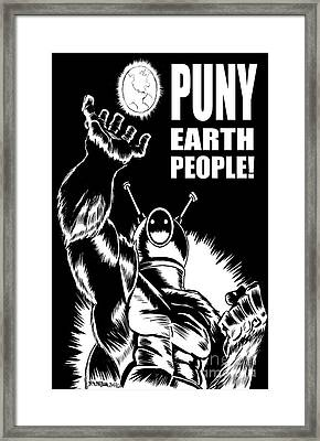 Puny Earth People Framed Print