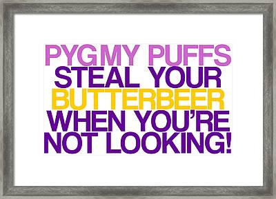 Pygmy Puffs Steal Your Butterbeer When You're Not Looking  Framed Print by Jera Sky