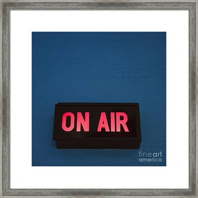 Radio Station On Air Sign Framed Print by Will and Deni McIntyre