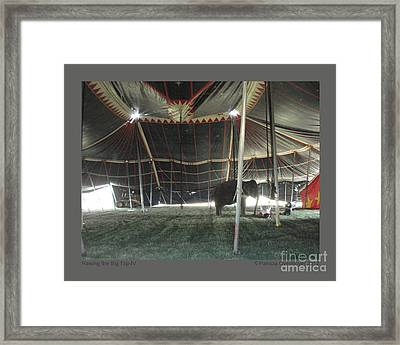 Raising The Big Top-iv Framed Print