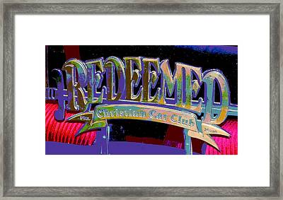 Redeemed Car Club Framed Print by Chuck Re
