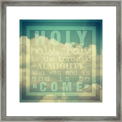 Revelation Song // Phillips, Craig, & Framed Print by Traci Beeson