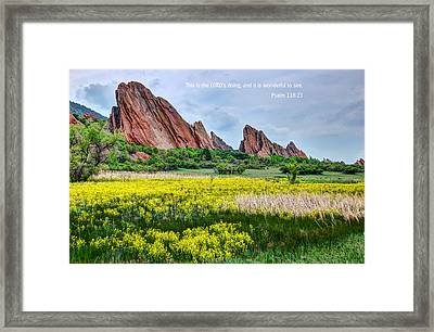 Scripture And Picture Psalm 118 23 Framed Print by Ken Smith