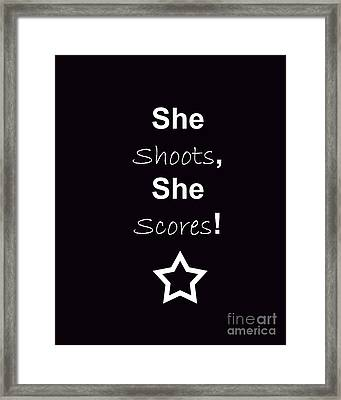 She Shoots She Scores Framed Print by Traci Cottingham