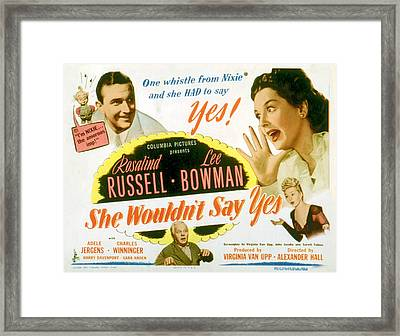 She Wouldnt Say Yes, Clockwise, Lee Framed Print by Everett