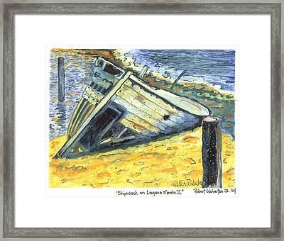 Shipwreck On Laguna Madre II Framed Print by Robert Wolverton Jr