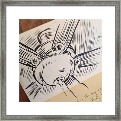 #sketch Of Ceiling Fan-#art #fineart Framed Print