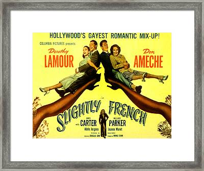 Slightly French, Dorothy Lamour, Don Framed Print by Everett