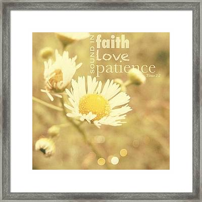 ...sound In Faith, In Love, In Framed Print