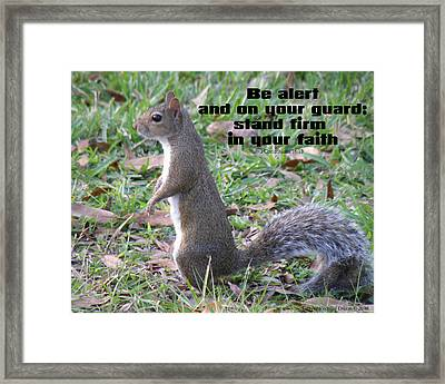 Stand Firm In Faith Framed Print by Grace Dillon
