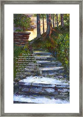 Step To The Light With Poem Framed Print