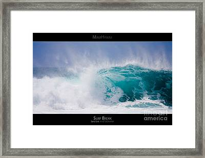 Surf Break - Maui Hawaii Posters Series Framed Print by Denis Dore