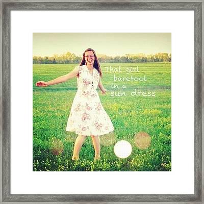 that Girl Barefoot In A Sun Dress Framed Print