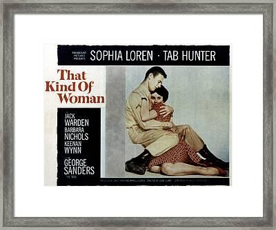 That Kind Of Woman, Tab Hunter, Sophia Framed Print