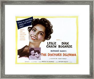 The Doctors Dilemma, Leslie Caron, Dirk Framed Print