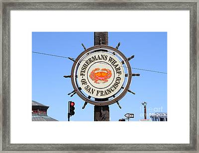 The Fishermans Wharf Sign . San Francisco California . 7d14227 Framed Print by Wingsdomain Art and Photography