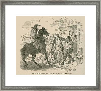 The Fugitive Slave Law In Operation Framed Print by Everett