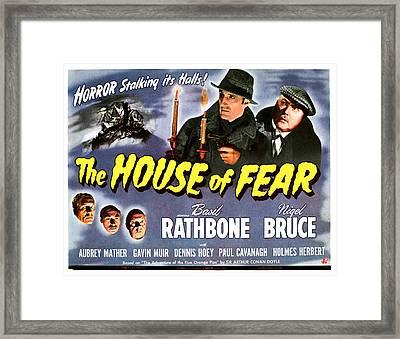The House Of Fear, Aka Sherlock Holmes Framed Print