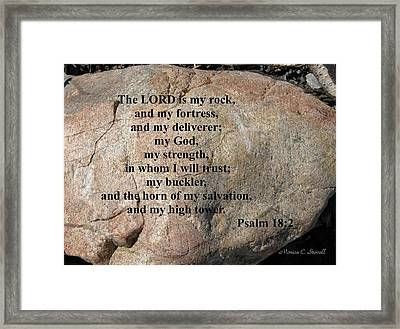 The Lord Is My Rock... Framed Print