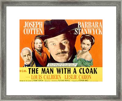 The Man With A Cloak, Louis Calhern Framed Print