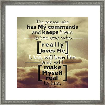 the Person Who Has My Commands And Framed Print by Traci Beeson