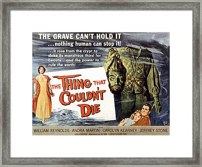 The Thing That Wouldnt Die, Andra Framed Print by Everett