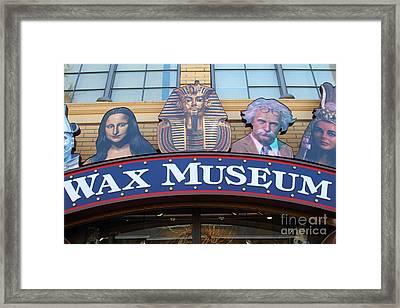 The Wax Museum At Fishermans Wharf . San Francisco California . 7d14244 Framed Print