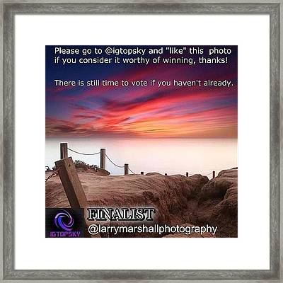There Is Still Time To Go To @igtopsky Framed Print by Larry Marshall