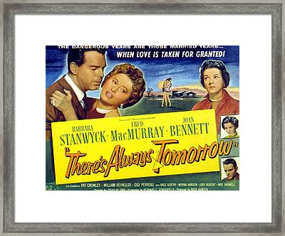 Theres Always Tomorrow, Fred Macmurray Framed Print by Everett