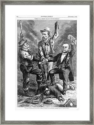 This Is A White Mans Government. An Framed Print by Everett