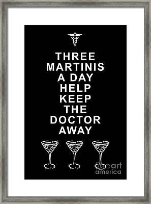 Three Martini A Day Help Keep The Doctor Away - Black Framed Print by Wingsdomain Art and Photography