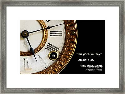 Time Goes... Framed Print by Nancy Greenland