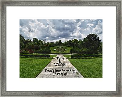 Time Is Wealth Framed Print by Barbara Middleton