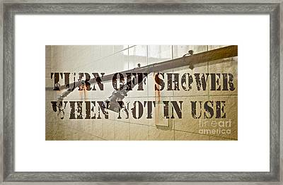 Turn Off Shower ... Framed Print by Gwyn Newcombe