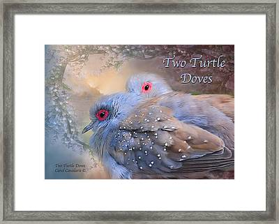 Two Turtle Doves Card Framed Print by Carol Cavalaris