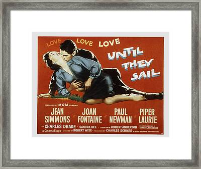 Until They Sail, Paul Newman, Jean Framed Print by Everett
