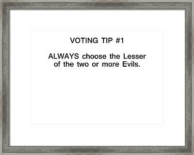 Voting Tip #1 Framed Print by Bruce Iorio