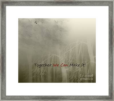 We Can Framed Print