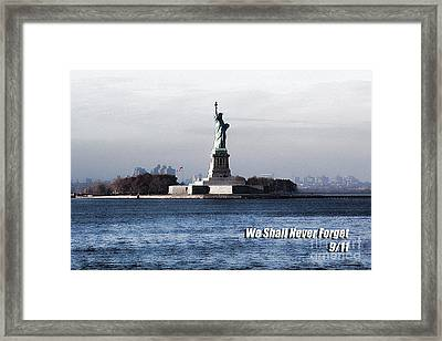 We Shall Never Forget - 9/11 Framed Print