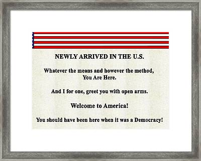 Welcome To America2   300 Framed Print by Bruce Iorio