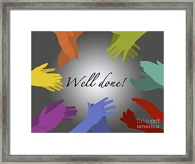 Well Done Framed Print