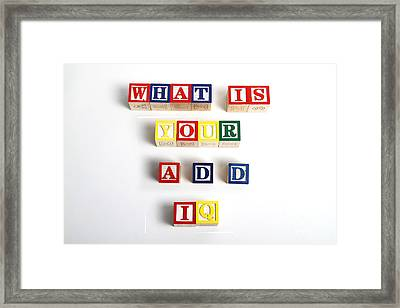 What Is Your A.d.d. Iq Framed Print by Photo Researchers