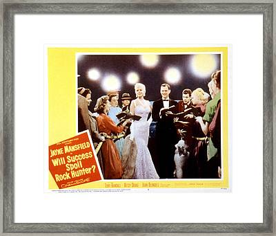 Will Success Spoil Rock Hunter, Jayne Framed Print by Everett