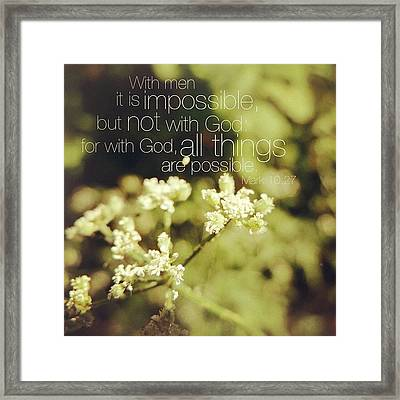 with Men It Is Impossible, But Not Framed Print