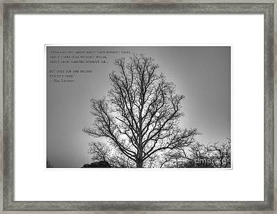 Without Hope... Framed Print